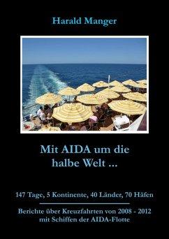 Mit AIDA um die halbe Welt (eBook, ePUB) - Manger, Harald