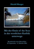 Mit der Oasis of the Seas in der westlichen Karibik unterwegs (eBook, ePUB)