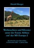 Weihnachten und Silvester unter der Sonne Afrikas auf der MS Europa 2 (eBook, ePUB)