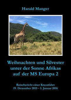 Weihnachten und Silvester unter der Sonne Afrikas auf der MS Europa 2 (eBook, ePUB) - Manger, Harald