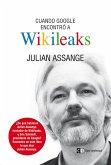 Cuando Google encontró a Wikileaks (eBook, ePUB)