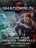 Shadowrun Legends: Choose Your Enemies Carefully (eBook, ePUB)
