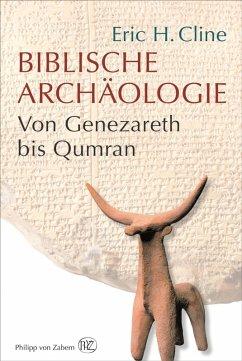 Biblische Archäologie (eBook, ePUB) - Cline, Eric H.
