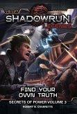 Shadowrun Legends: Find Your Own Truth (eBook, ePUB)