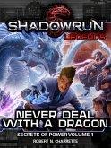 Shadowrun Legends: Never Deal With a Dragon (eBook, ePUB)