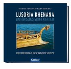 Lusoria Rhenana - ein römisches Schiff am Rhein