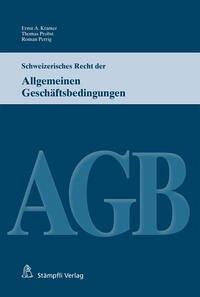 Schweizerisches Recht der Allgemeinen Geschäftsbedingungen