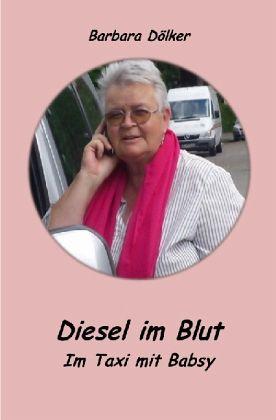 Diesel im Blut - Doelker, Barbara