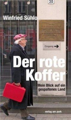 Der rote Koffer - Sühlo, Winfried