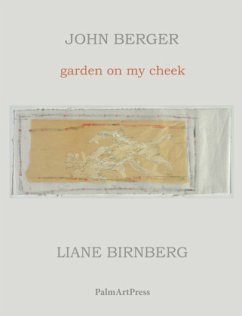 garden on my cheek - Berger, John