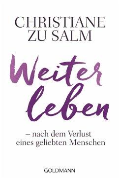 Weiterleben (eBook, ePUB) - Salm, Christiane zu