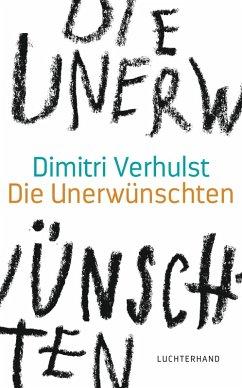 Die Unerwünschten (eBook, ePUB) - Verhulst, Dimitri