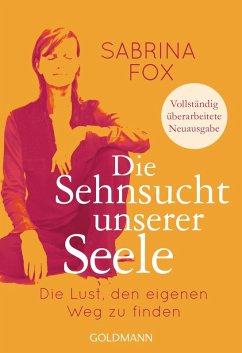Die Sehnsucht unserer Seele (eBook, ePUB) - Fox, Sabrina