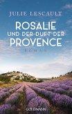 Rosalie und der Duft der Provence / Rosalie Bd.1 (eBook, ePUB)