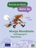 Aufregung im Hexenhaus / Erst ich ein Stück, dann du. Monja Mondschein Bd.1 (eBook, ePUB)