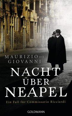 Nacht über Neapel / Commissario Ricciardi Bd.8 (eBook, ePUB) - Giovanni, Maurizio de