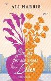 Ein Tag für ein neues Leben (eBook, ePUB)