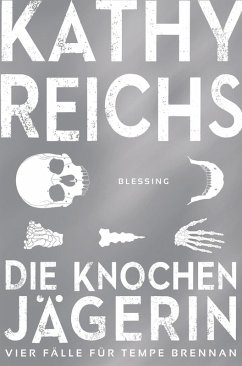 Die Knochenjägerin (eBook, ePUB) - Reichs, Kathy