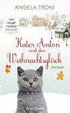 Kater Anton und das Weihnachtsglück / Kater Anton Bd.1 (eBook, ePUB)