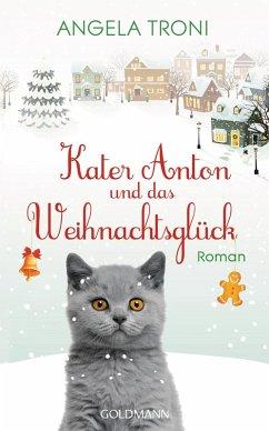 Kater Anton und das Weihnachtsglück / Kater Anton Bd.1 (eBook, ePUB) - Troni, Angela