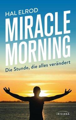 Miracle Morning (eBook, ePUB) - Elrod, Hal
