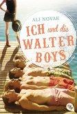 Ich und die Walter Boys (eBook, ePUB)