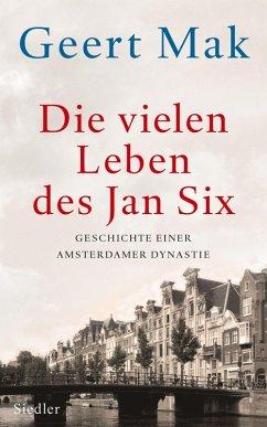 Die vielen Leben des Jan Six (eBook, ePUB) - Mak, Geert