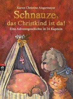 Schnauze, das Christkind ist da / Schnauze Bd.2 (eBook, ePUB) - Angermayer, Karen Christine