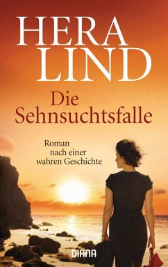 Die Sehnsuchtsfalle (eBook, ePUB) - Lind, Hera
