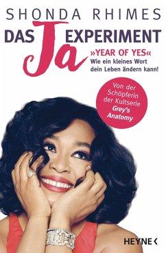 Das Ja-Experiment - Year of Yes (eBook, ePUB) - Rhimes, Shonda