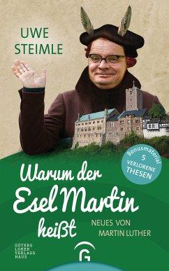 Warum der Esel Martin heißt (eBook, ePUB) - Steimle, Uwe