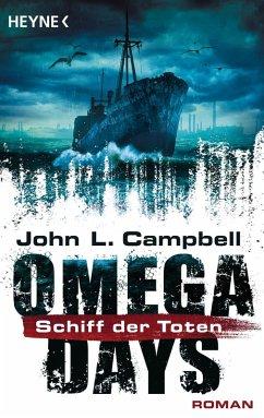 Das Schiff der Toten / Omega Days Bd.2