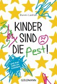 Kinder sind die Pest! (eBook, ePUB)
