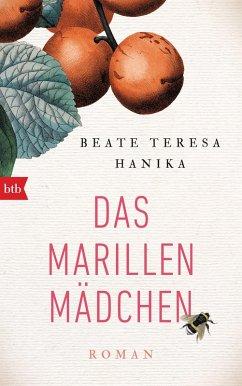 Das Marillenmädchen (eBook, ePUB) - Hanika, Beate Teresa