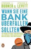 Wann Sie eine Bank überfallen sollten (eBook, ePUB)