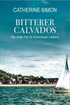 Bitterer Calvados / Kommissar Leblanc Bd.3 (eBook, ePUB) - Simon, Catherine