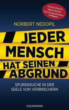 Jeder Mensch hat seinen Abgrund (eBook, ePUB) - Nedopil, Norbert