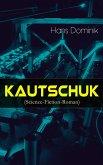 Kautschuk (Science-Fiction-Roman) (eBook, ePUB)