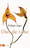 Über die Liebe (eBook, ePUB)