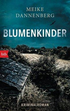 Blumenkinder / Nora Klerner & Johan Helms Bd.1 (eBook, ePUB) - Dannenberg, Meike