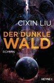 Der dunkle Wald / Die drei Sonnen Bd.2 (eBook, ePUB)