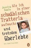 Wie ich in einer schwäbischen Trattoria aufwuchs und trotzdem überlebte (eBook, ePUB)