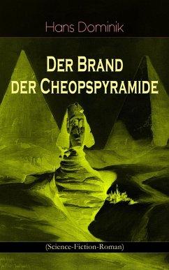 Der Brand der Cheopspyramide (Science-Fiction-Roman)