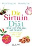 Die Sirtuin-Diät - Jung und schlank mit Genuss (eBook, ePUB)