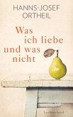 Was ich liebe - und was nicht (eBook, ePUB)
