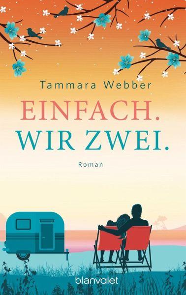 Einfach. Wir zwei. / Einfach Bd.3 (eBook, ePUB) - Webber, Tammara