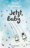 Jetzt, Baby (eBook, ePUB)