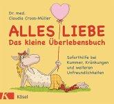Alles Liebe - Das kleine Überlebensbuch (eBook, ePUB)
