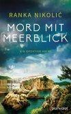 Mord mit Meerblick / Sandra Horvat Bd.1 (eBook, ePUB)
