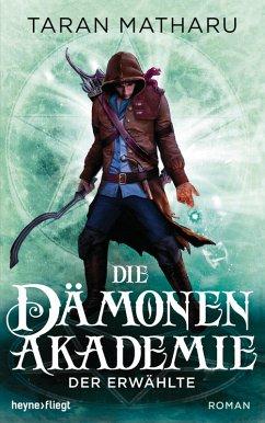 Der Erwählte / Die Dämonenakademie Bd.1